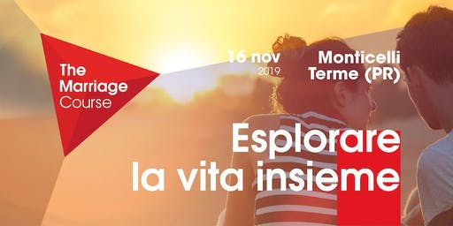 Training The Marriage Course Monticelli Terme (PR) // 16 nov 2019
