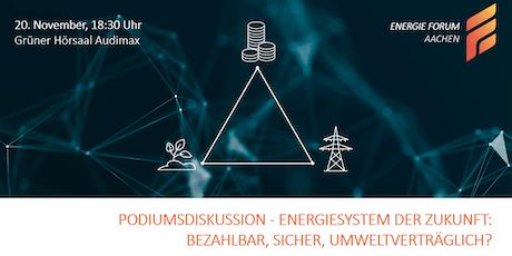 Podiumsdiskussion - Energiesystem der Zukunft Tickets
