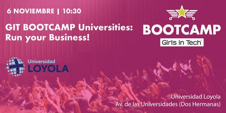 GIT BOOTCAMP Universities: Run your Business! entradas