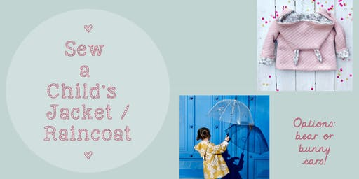 Sew a Child's Jacket or Raincoat