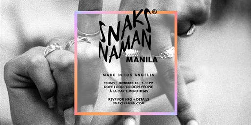 "Snaks Naman 4th Pop Up in Makati - ""Made in Los Angeles"""