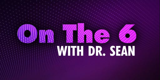 Fox Soul: On The 7 With Dr. Sean (Live TV Taping)