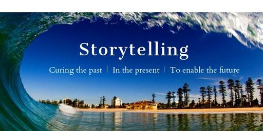 Storytelling: Curing The Past - In The Present - To Enable the Future