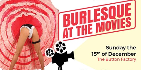 Burlesque at The Movies tickets