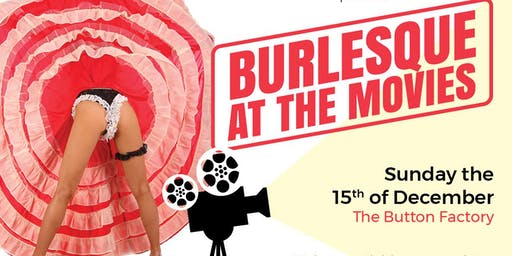 Burlesque at The Movies