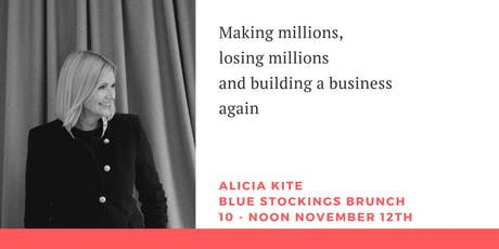 Blue Stockings: Making millions, losing millions, building a business again tickets