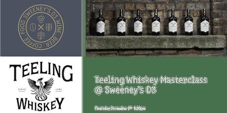Teeling Whiskey Masterclass @ Sweeney's D3 tickets