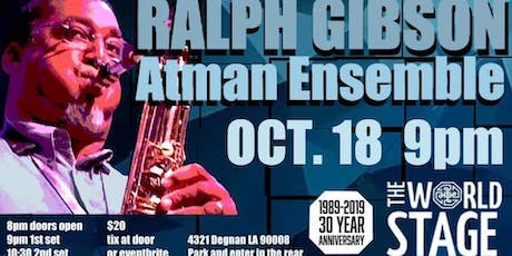 The World Stage presents *RALPH GIBSON ATMAN ENSEMBLE*  tickets