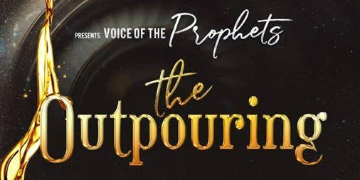 "VOICE OF THE PROPHETS 2019 ""The Outpouring"""