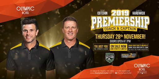 2019 Premiership Coach and Captain Hardwick and Cotchin at Olympic Hotel!