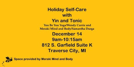 Holiday Self-Care with Yin and Tonic on 12/14 tickets