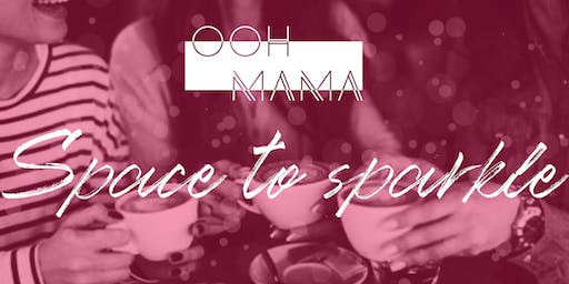 Ooh Mama's Space to Sparkle