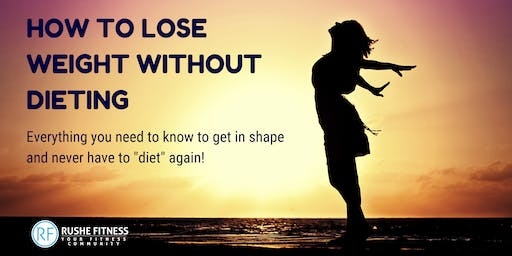 How to lose weight without dieting.