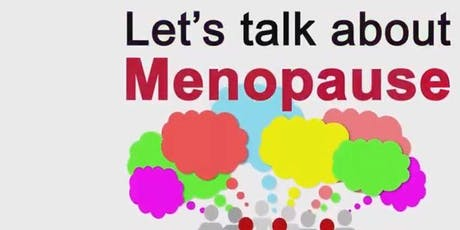 'MENOPAUSE & ME' 2 hour workshop. Menopause Health Facilitator Nurse. tickets