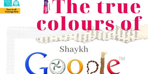 The True Colours of Shaykh Google