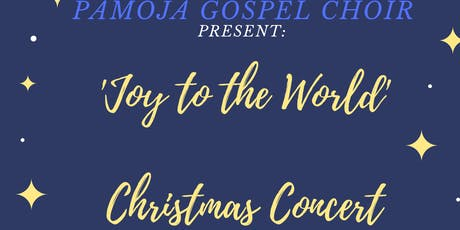 Pamoja Gospel Choir - 'Joy to the World' Christmas concert tickets