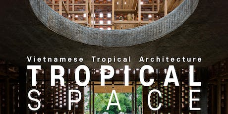 Vietnamese Tropical Architecture tickets