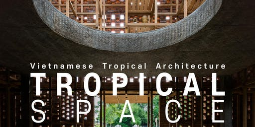 Vietnamese Tropical Architecture