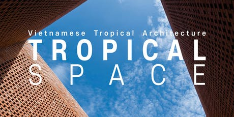 TROPICAL SPACE: Conversation with the Architects tickets