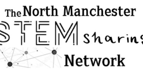 North MCR STEM Sharing Network LIVE Event tickets