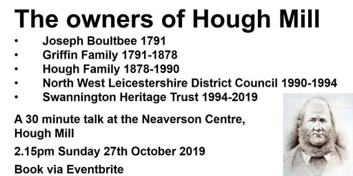 The Owners Of Hough Mill, Swannington