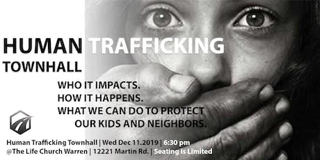 Human Trafficking Townhall: Protect Our Kids and Neighbors tickets