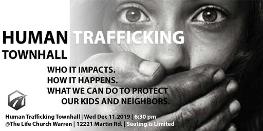 Human Trafficking Townhall: Protect Our Kids and Neighbors