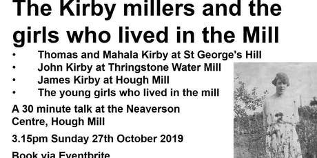 The Kirby millers and the girls who lived in the mill tickets
