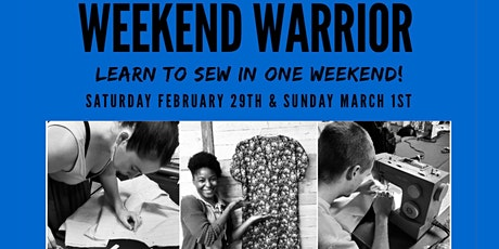 Weekend Warrior-  Winter 2020 Edition:  LEARN TO SEW IN ONE WEEKEND! tickets