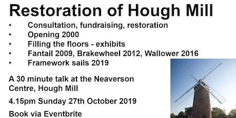 Restoration of Hough Mill tickets