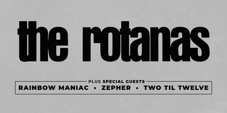 The Rotanas @ The Bunkhouse with special guests tickets