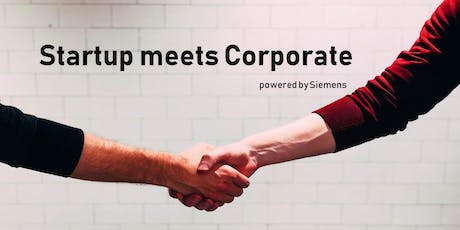 Startup meets Corporate – powered by Siemens Tickets