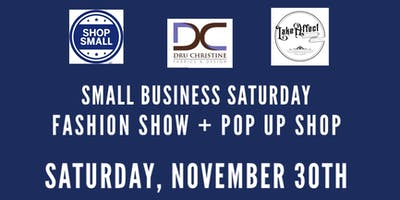 Small Business Saturday Pop Up & Fashion Show
