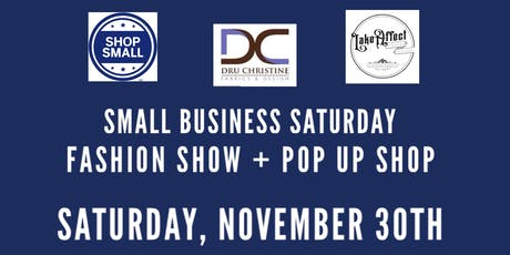 Small Business Saturday Pop Up & Fashion Show tickets