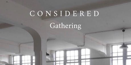 CONSIDERED Gathering | Meditation and Long Table Dining tickets