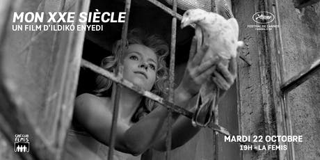 Ciné-Club Fémis : Mon XXe siècle billets