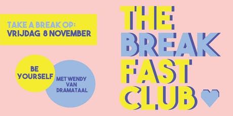 THE BREAKFAST CLUB | Communiceer als jezelf tickets