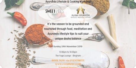 Ayurveda Lifestyle & Cooking Workshop tickets