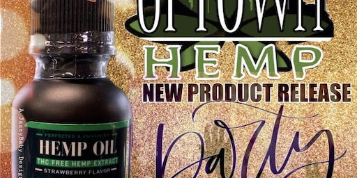 Uptown Hemp's Product Release Party