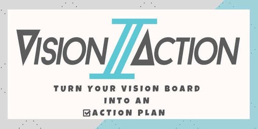 Vision2Action - Turn your vision board into an action plan!