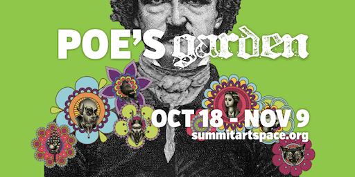Poe's Garden of Mystery at Summit Artspace