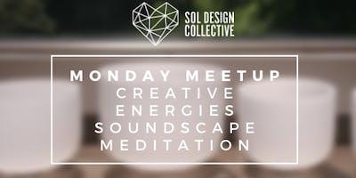Monday Meetup: Creative Energies Soundscape Meditation