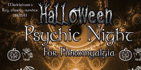 Halloween Psychic Night for Fibromyalgia tickets