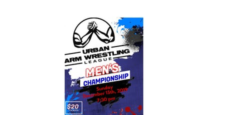 Urban Arm Wrestling League Championship tickets