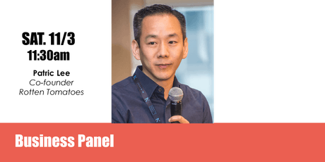 Business Panel with Patric Lee, co-founder of Rotten Tomatoes tickets