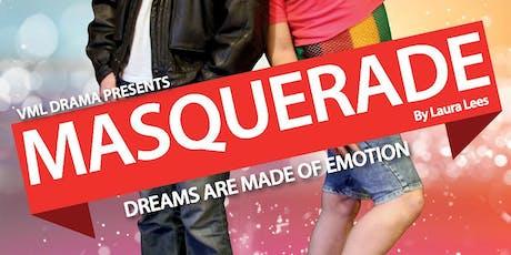Masquerade - a Laura Lees play - VML Drama tickets