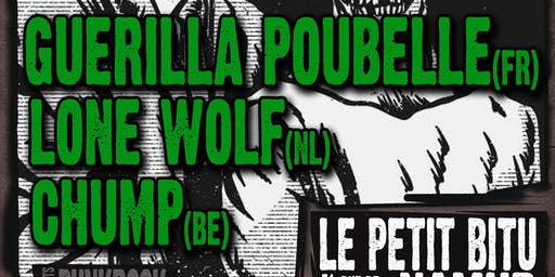 Guerilla Poubelle // Lone Wolf // Chump