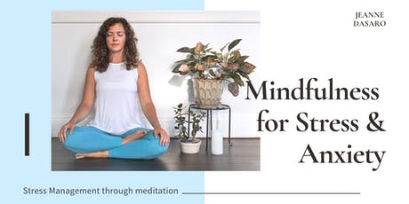 Mindfulness for Stress & Anxiety tickets