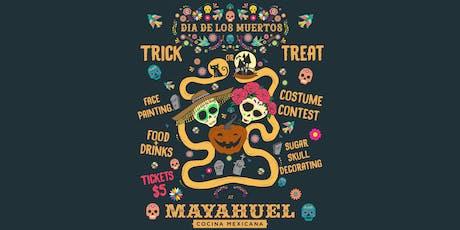 Mayahuel's Dia De Los Muertos Trick or Treat tickets