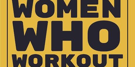 Women Who Workout Workshop tickets